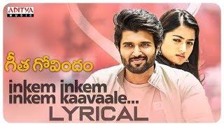 Inkem Inkem Inkem Kaavaale Song Lyrics Geetha Govindam Movie (2018)