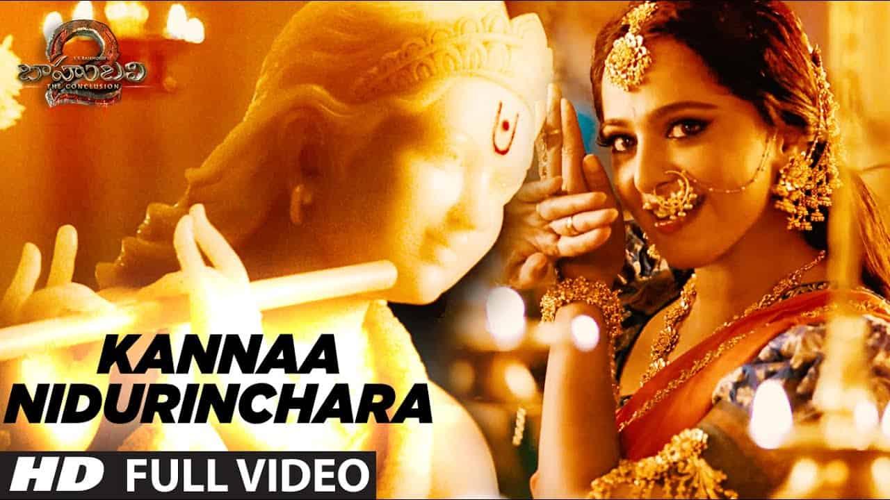 Kannaa Nidurinchara Lyrics – Baahubali 2 The Conclusion Movie (2017)